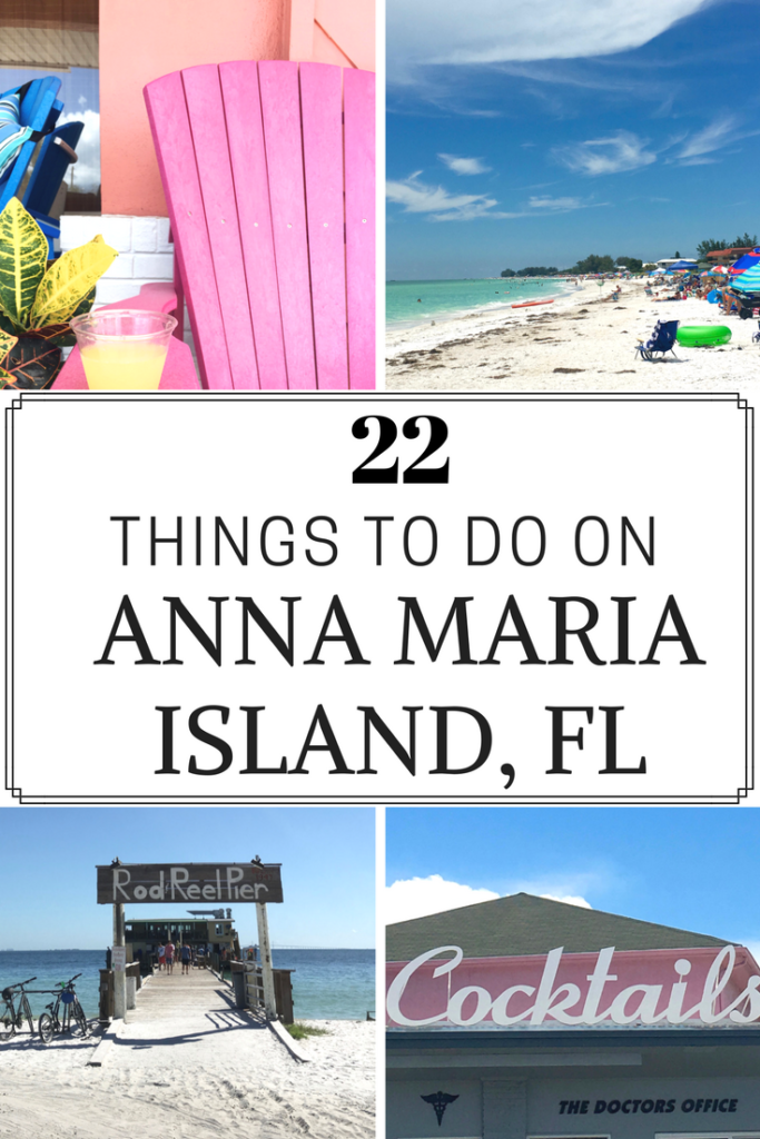 22 Things to do on Anna Maria Island